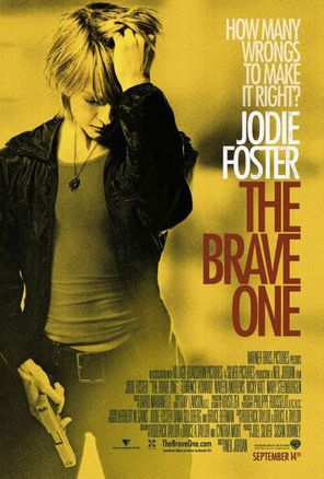 Brave_one_poster_jodie_foster_2